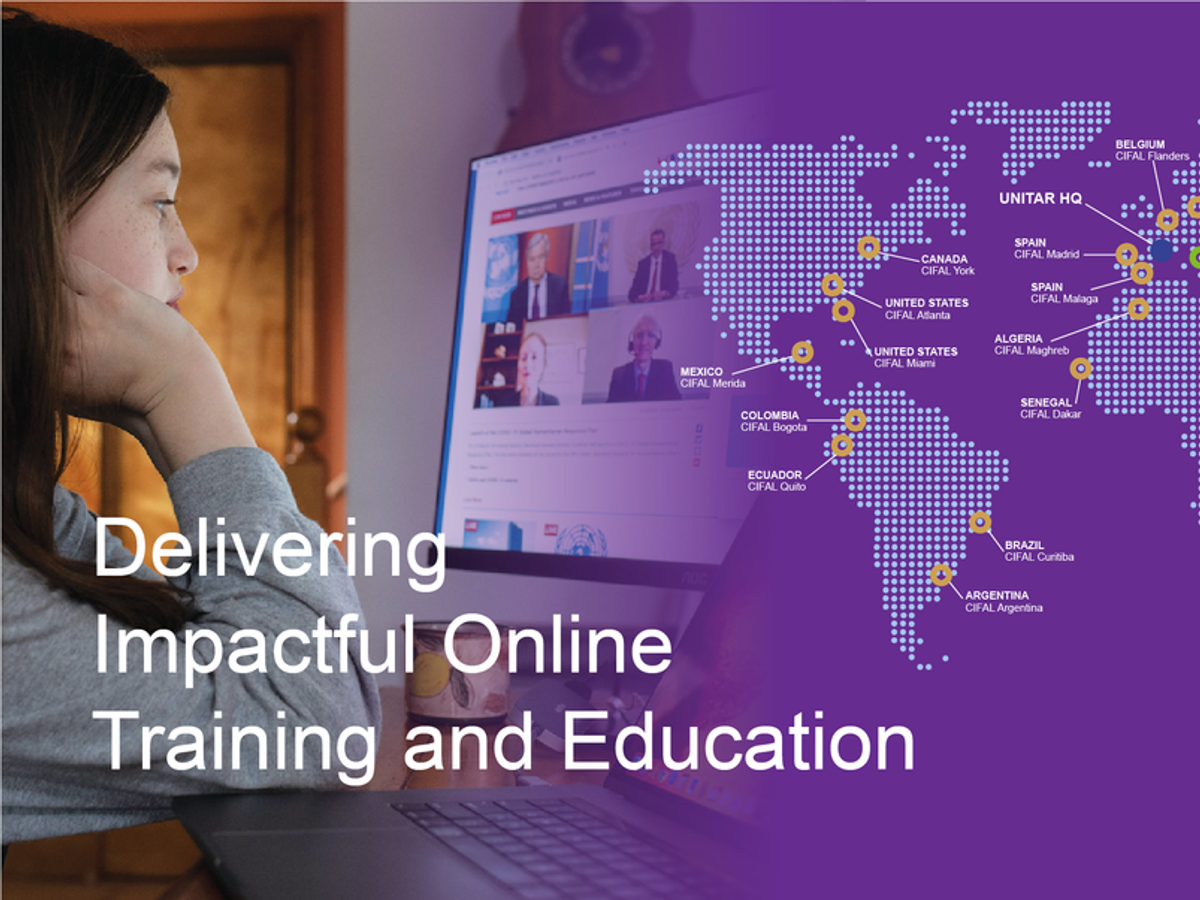 CIFAL GLOBAL NETWORK DELIVERING IMPACTFUL ONLINE TRAINING AND EDUCATION