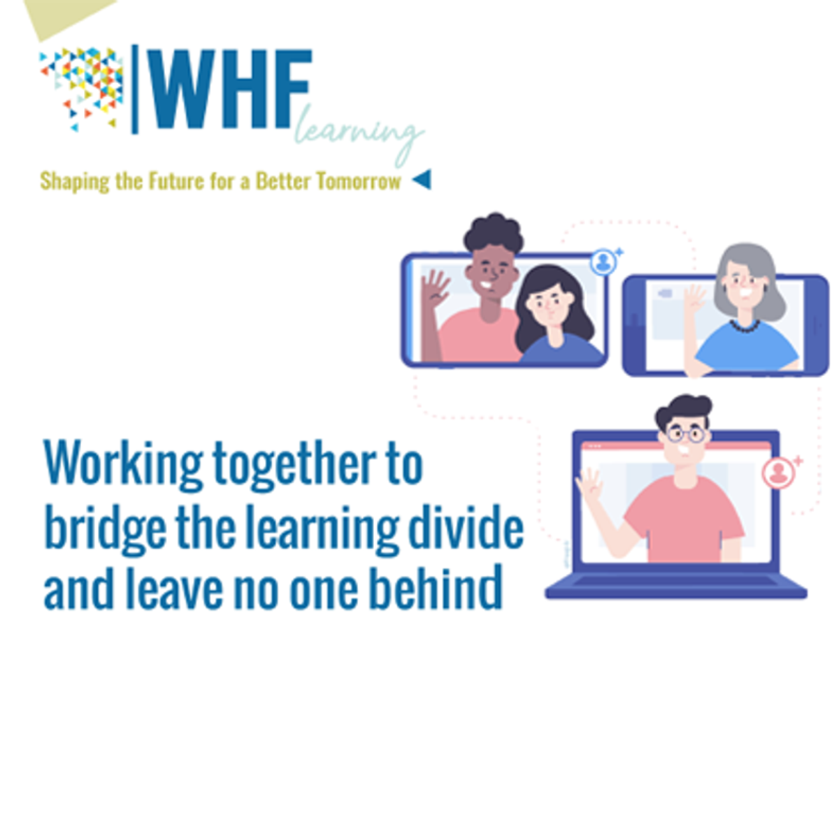 WHF & UNITAR PARTNER TO LEAVE NO ONE BEHIND THROUGH THE DIGITALIZATION OF EDUCATION
