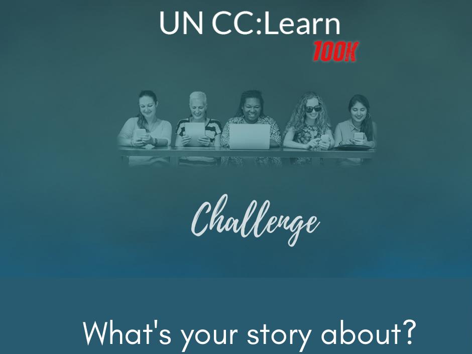 UN CC:LEARN'S 100K CHALLENGE